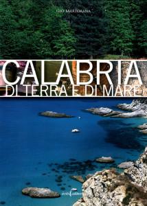 Il libro commissionato nel 2010 dal Consiglio Regionale della Calabria